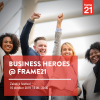 Business Heroes @ FRAME21, Zakelijk Festival