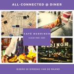 UITGESTELD! All-Connected @ Diner bij Buddingh